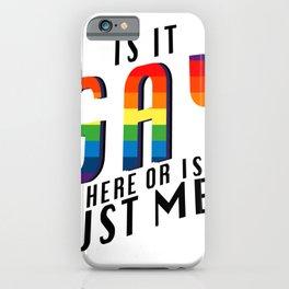 Is It Gay Pride LGBT - Rainbow Pride iPhone Case