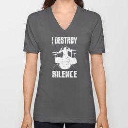 I Destroy Silence Drum Set Drummer Gift Unisex V-Neck