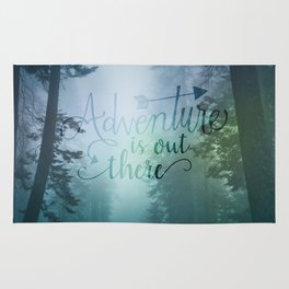 Adventure is out there in the woods Rug