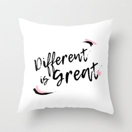 Different Is Great Throw Pillow