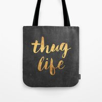 2pac Tote Bags featuring Thug Life by Text Guy