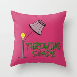 Throwing Shade Throw Pillow
