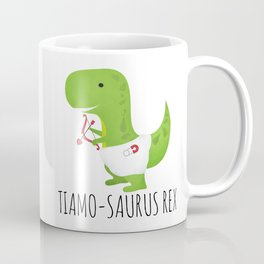 Tiamo-saurus Rex Coffee Mug