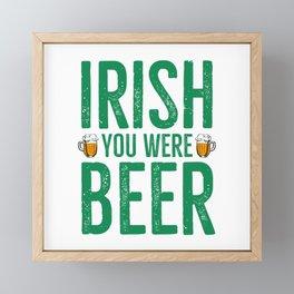 Irish You Were Beer Framed Mini Art Print
