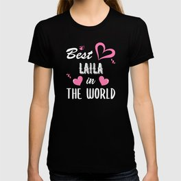 Laila Name, Best Laila in the World T-shirt
