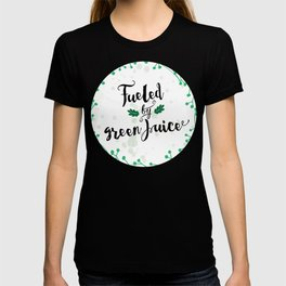 Fueled by Green Juice T-shirt