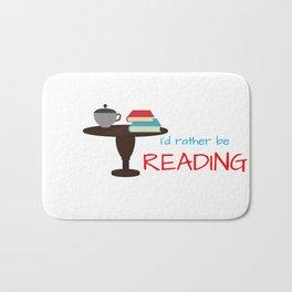 I'd rather be reading Bath Mat