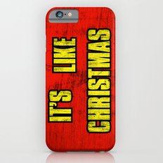 IT'S LIKE CHRISTMAS iPhone 6s Slim Case