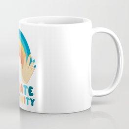 Spread and radiate positivity Coffee Mug