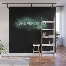She Persisted - Turquoise Dust Wall Mural