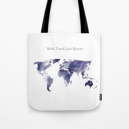 Work. Travel. Love. Repeat Tote Bag