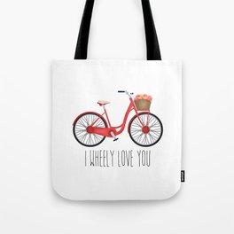 I Wheely Love You Tote Bag