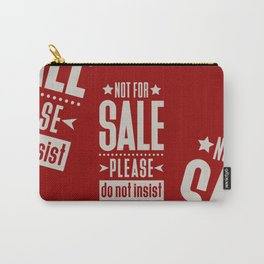 Not for Sale! Carry-All Pouch