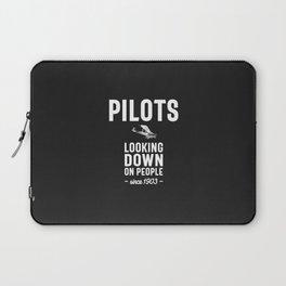 Pilots - Looking Down On People Since 1903 Laptop Sleeve