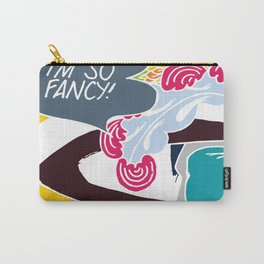 I'm so fancy Carry-All Pouch