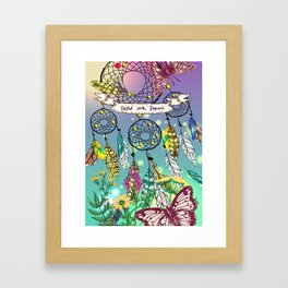 Follow your Dreams 2 Framed Art Print