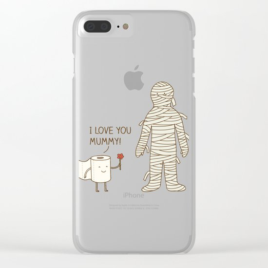 I love mummy Clear iPhone Case