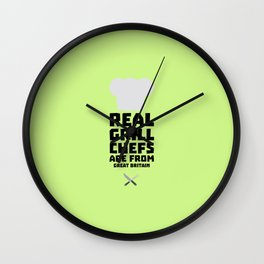 Real Grill Chefs are from Great Britain Dmci5 Wall Clock