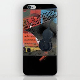 Life is Nothing without Music iPhone Skin