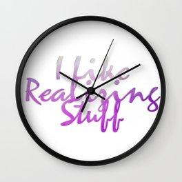 I Like Realizing Stuff Wall Clock
