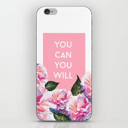 You Can & You Will iPhone Skin
