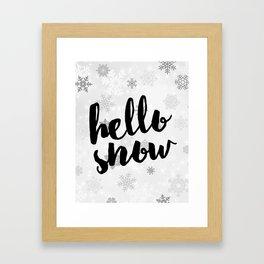 Hello Snow Framed Art Print