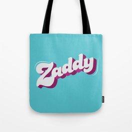 Zaddy Tote Bag