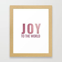 Joy To The World - Christmas Print Framed Art Print