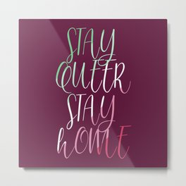 Stay Queer Stay Home (Abro) Metal Print
