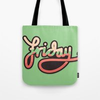 friday Tote Bags featuring Friday by eugeniaclara