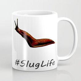 #SlugLife Coffee Mug