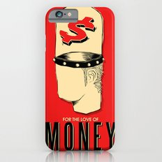 For The Love of Money Is A Root of All Evil iPhone 6s Slim Case