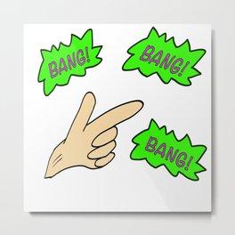 Finger - Bang! Metal Print