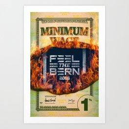 Feel the Minimum Wage Bern Art Print