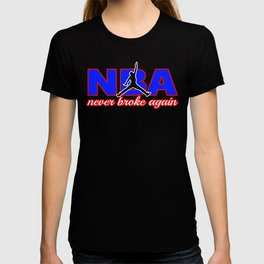 never broke again shirt T-shirt