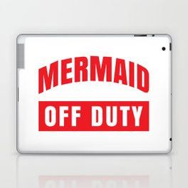 MERMAID OFF DUTY Laptop & iPad Skin