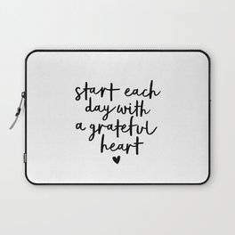 Start Each Day With a Grateful Heart black and white typography minimalism home room wall decor Laptop Sleeve