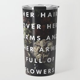 Arms Full Of Flowers Travel Mug