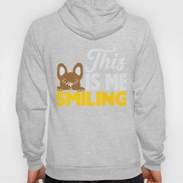 This is Me Smiling French Bulldog Hoody