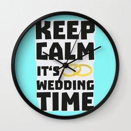 wedding time keep calm Bw8cz Wall Clock
