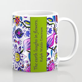 the earth laughs ... Coffee Mug