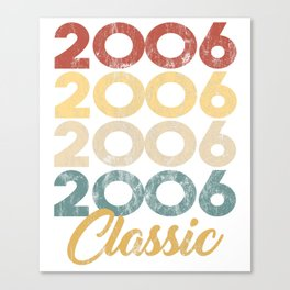 Vintage Classic 2006 Shirt 12th Birthday Party Celebration Gifts Canvas Print