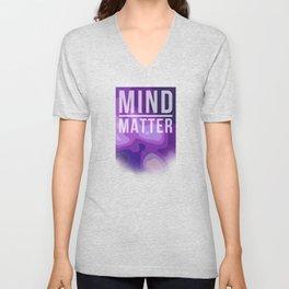 Mind Over Matter Unisex V-Neck