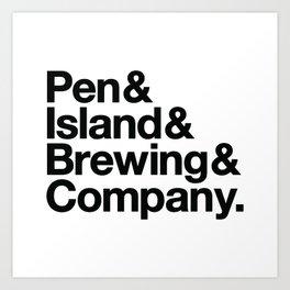 Pen&Island&Brewing&Company Art Print