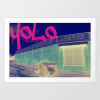 yolo Art Prints featuring YOLO by Devin Stout