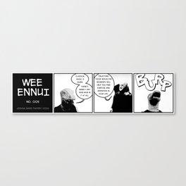 Wee Ennui No. 005: Wub Wub Canvas Print