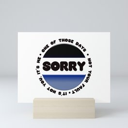 Sorry Mini Art Print