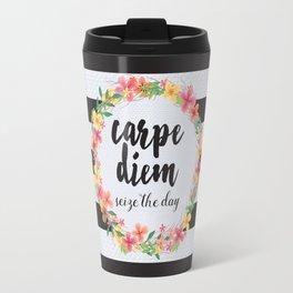 Carpe Diem / Seize The Day Quote Travel Mug
