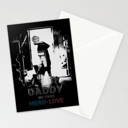 Daddy My first hero love Stationery Cards