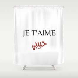 Je T'Aime Habibi Shower Curtain
